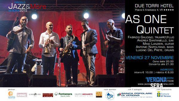 Venerdì 27 Novembre arriva l'As One Quintet al Due Torri Hotel di Verona