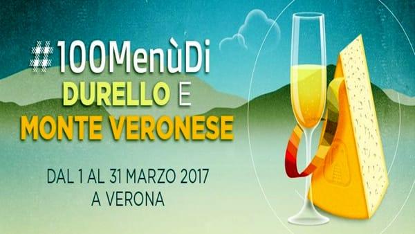 Per tutto il mese di marzo l'iniziativa #100MenùDi Durello e Monte Veronese