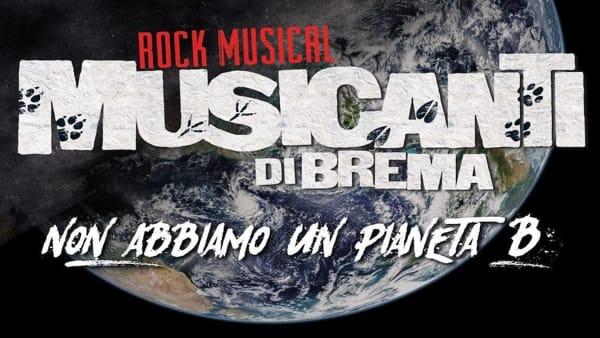 """A Verona il rock musical green """"Musicanti di Brema"""""""