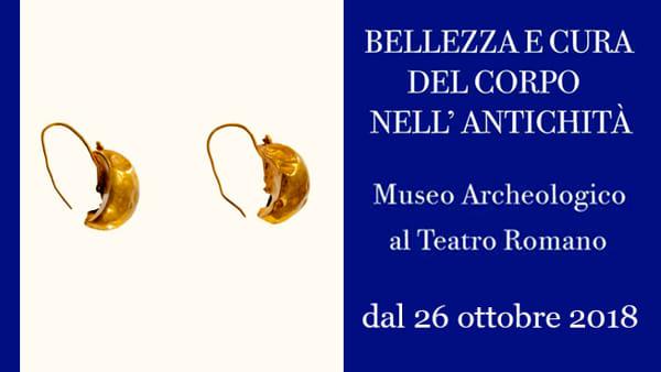 «Bellezza e cura del corpo nell'antichità», una mostra al Museo Archeologico