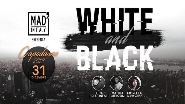 """Capodanno 2019 alMad' in Italy di Verona: """"White and Black"""""""