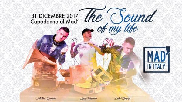 The Sound of My Life, festa di Capodanno al Mad' in Italy di Verona