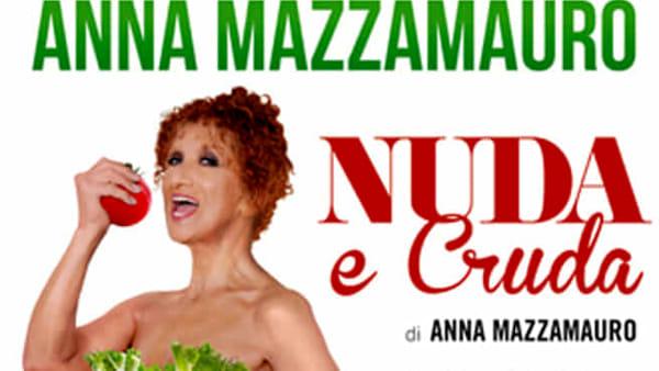 """Al Teatro Capitan Bovo di Isola della Scala arriva Anna Mazzamauro con """"Nuda e cruda"""""""