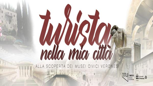 """Riscoprire le meraviglie dei musei civici a Verona con l'iniziativa """"Turista nella mia città"""""""