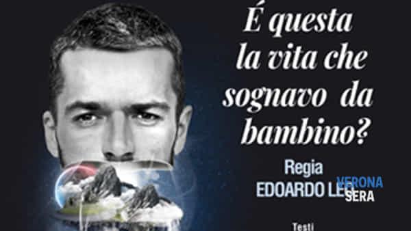 """Con Luca Argentero al Teatro Capitan Bovo lo spettacolo """"È questa la vita che sognavo da bambino?"""""""