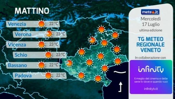 Meteo, le previsioni in Veneto e a Verona per mercoledì 17 luglio