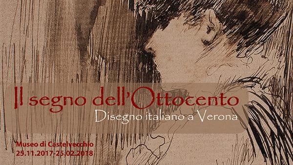 """A Castelvecchio la mostra """"Il segno dell'Ottocento. Disegno italiano a Verona"""""""