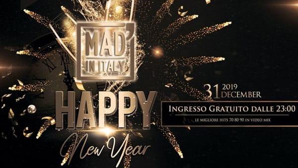 Festa di Capodanno al Mad' in Italy di Verona