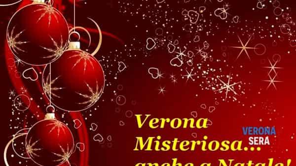 Verona misteriosa a Natale: la città tra misteri, aneddoti, realtà e finzione