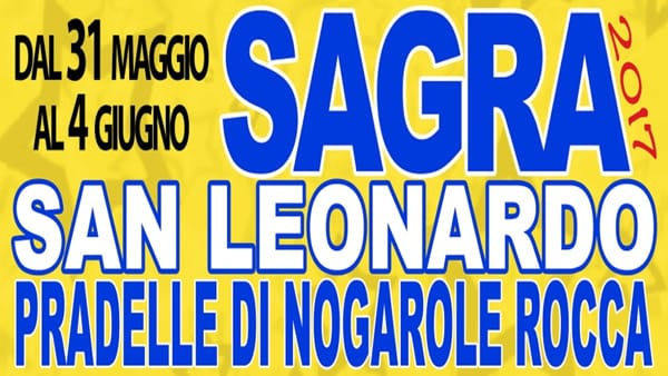 La sagra di San Leonardo 2017 a Pradelle di Nogarole Rocca