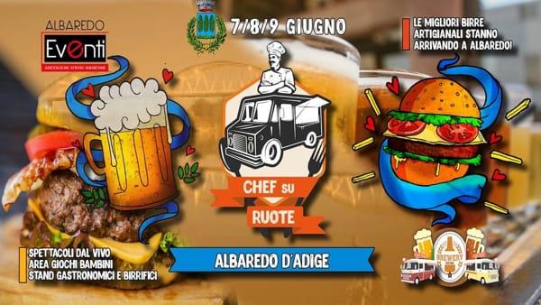 "Albaredod'Adige ospita l'appuntamento ""Chef su ruote & brewery festival"""