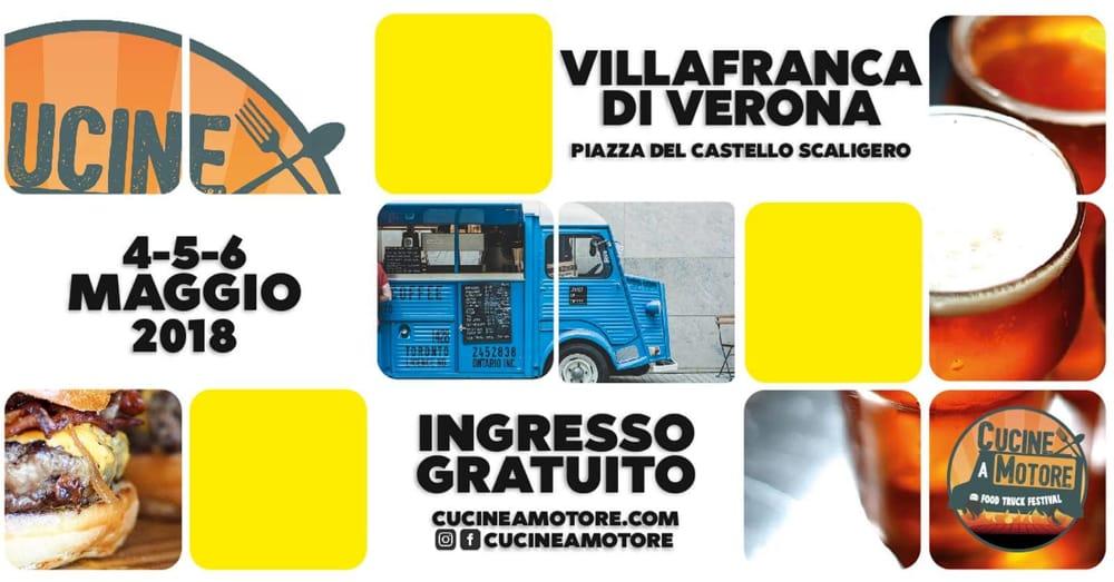 Terza Edizione Del Cucine A Motore Street Food Festival A Villafranca Di Verona Eventi A Verona